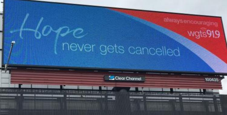 """1.The """"Hope Never Gets Cancelled"""" billboard lighting up U.S. Route 1 in Laurel, MD."""